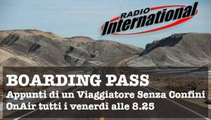 BOARDING PASS, I Viaggi di Michele a Radio International