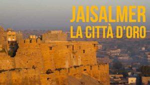 Jaisalmer la Città d'Oro