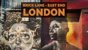 Brick Lane, l'East End a piedi dalla City