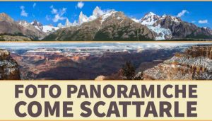 Foto Panoramiche, come scattarle