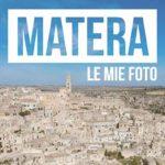 Foto di Matera – Ottobre 2017