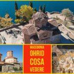 Ohrid, Macedonia – Cosa Vedere