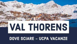 Sciare in Val Thorens – UCPA Vacanze – Francia