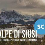 Sciare all'Alpe di Siusi