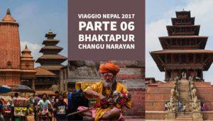 Bhaktapur e Changu Narayan – Viaggio in Nepal 2017 – Parte 06