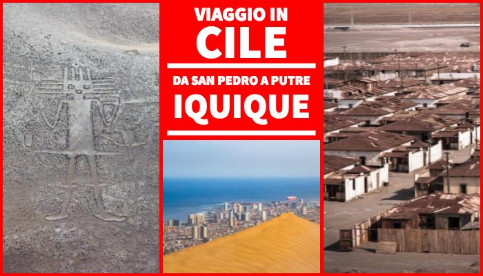Iquique, da San Pedro de Atacama a Putre – Viaggio in Cile – Tappa 3 – I Viaggi di Michele